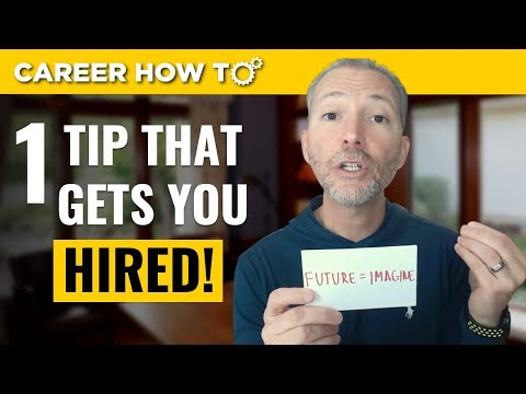 A Job Interview Tip Guaranteed to Get You Hired