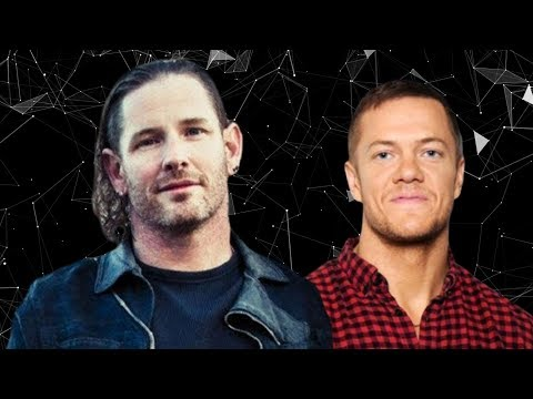 "Corey Taylor On ""Awful"" Imagine Dragons"