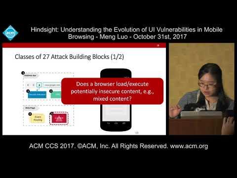 ACM CCS 2017 - Hindsight: Understanding the Evolution of UI Vulnerabilities [...] - Meng Luo