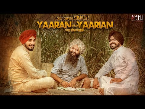 Yaaran Diyan Yaarian (Full Video) Simar Gill  | Latest Punjabi Songs 2017 | Vehli Janta Records
