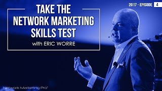 Take the Network Marketing Skills Test - 2017 Episode #4