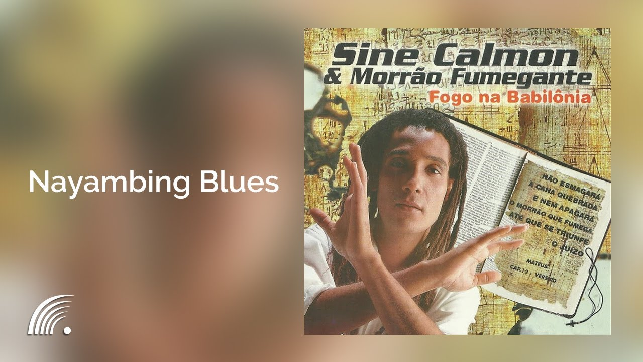 sine calmon nayambing blues