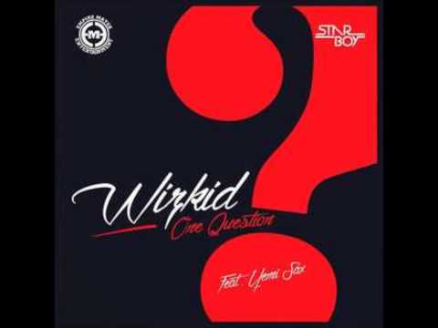 Wizkid - One Question (Official VIDEO) New 2014
