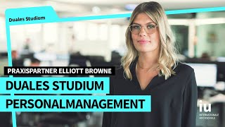 Duales Studium Personalmanagement an der IU | Praxispartner Elliott Browne International