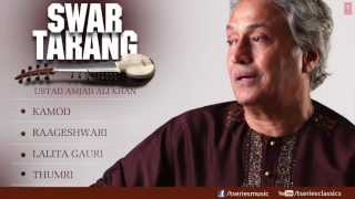Swar Tarang - Sarod Instrumental (Full Song Jukebox) - Ustad Amjad Ali Khan
