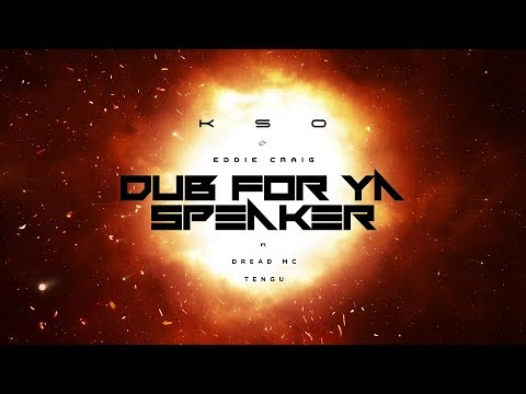 KSO x Eddie Craig 'Dub For Ya Speaker (ft. Dread MC & Tengu)' [Stepper Man]