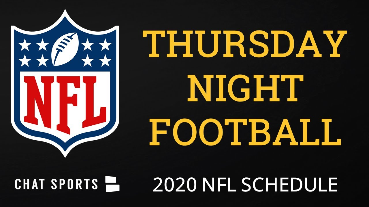 Thursday Night Football 2020 Breaking Down Every Tnf Game From The 2020 Nfl Schedule Release Youtube