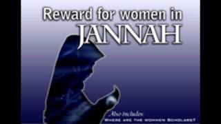 Rewards for Women in Jannah - Yahya Ibrahim