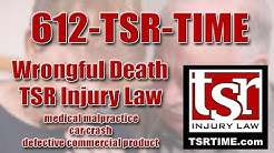 Lawyer for Wrongful Death in Brainerd MN TSR Injury Law