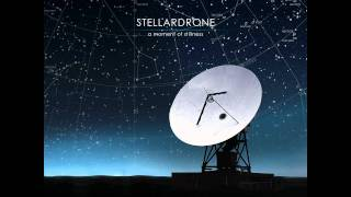 Stellardrone - A Moment Of Stillness (EP)