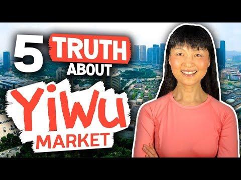 PART I | YIWU MARKET SOURCING | 5 TRUTH REVEALED