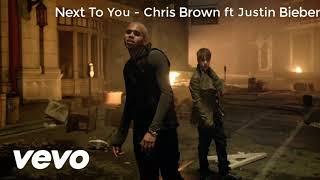 Next To You - Chris Brown ft. Justin Bieber (1 Hour  Loop)