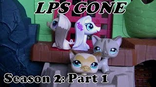 LPS Gone Season 2 Part 1