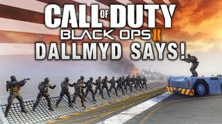 Black Ops 2: DALLMYD Says! (Simon Says)