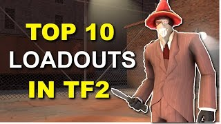 Top 10 Loadouts of TF2! Crit Spy! [Giveaway Update]