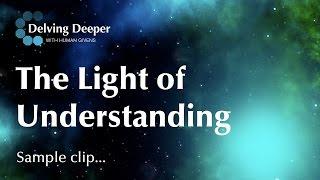 The light of understanding