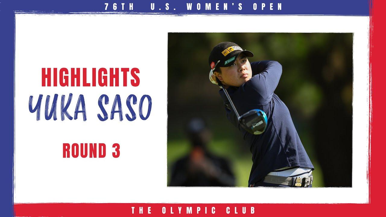 Highlights Yuka Saso Hangs Tough On Moving Day 2021 U S Women S Open Round 3 Youtube