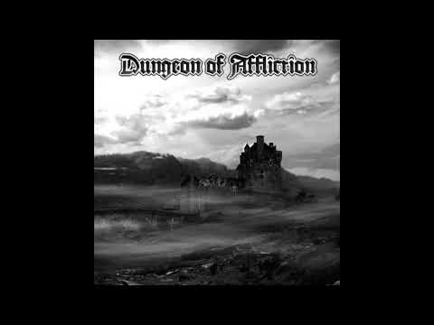 Dungeon of Affliction - Flag of Battles Won (Dungeon Synth)