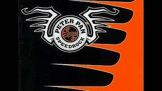 Peter Pan Speedrock - Rocketfuel (Full Album)