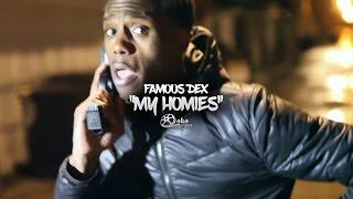 Смотреть клип Famous Dex - My Homies