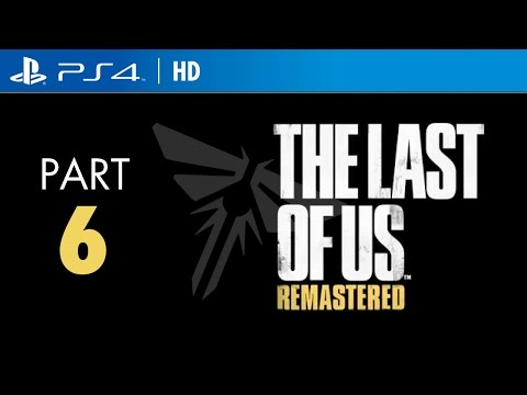 The Last of Us Remastered LIVE! Walkthrough HD (Part 6) - Outside