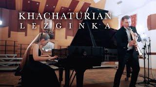 Aram Khachaturian Lezginka From The Ballet Gayaneh Sergey Kolesov (saxophone) Eva Gevorgyan (piano)