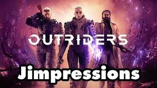 Outriders - Early 'AAA'ccess To A Disgusting Degree (Jimpressions) (Video Game Video Review)