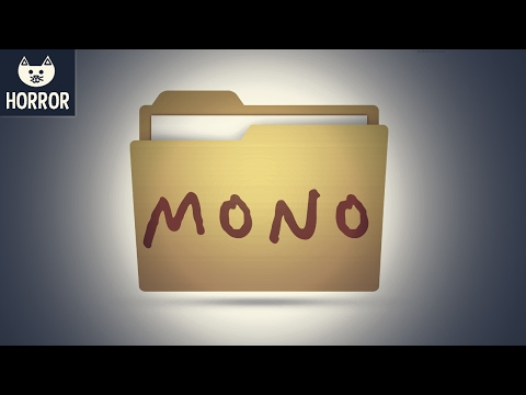 MONO (Horror) - IN RUSSIA, COMPUTER INFECTS YOU - (Mono Horror Game Gameplay)