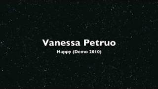 Vanessa Petruo - Happy (Demo 2010)