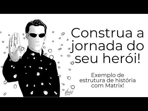 Estrutura de história Jornada do Herói - Um exemplo com o filme Matrix