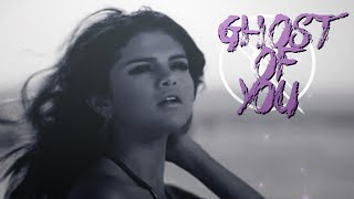 Selena Gomez  ♡ Ghost Of You {22.07}