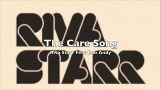 Riva Starr Feat Bob Andy - The Care Song