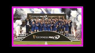 Breaking News   Guinness PRO14 Final Live Blog: Leinster Rugby v Scarlets..
