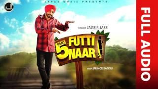 New Punjabi Song 2017 | Panj Futti Naar (Full Audio) | Jagsir Jass |  Japas Music