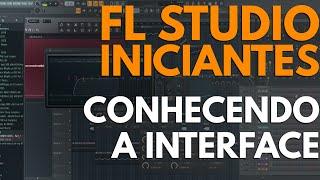 FL Studio 12 (#01): Conhecendo a Interface [Tutorial Iniciantes]