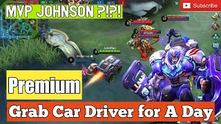 #MVP Mobile Legends [Classic] | Grab Car Driver reached Pick-Up Point | Johnson Gameplay