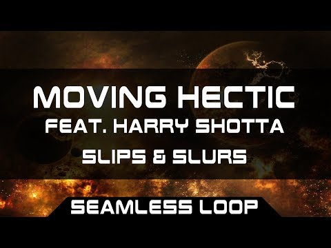 [Hard Dance] ★ Slips & Slurs - Moving Hectic (Feat. Harry Shotta) ★ 1 Hour Seamless Loop
