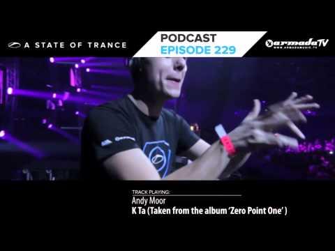 Armin Van Buuren's A State Of Trance Official Podcast Episode 229