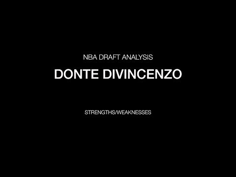 Donte DiVincenzo - Strengths/Weaknesses