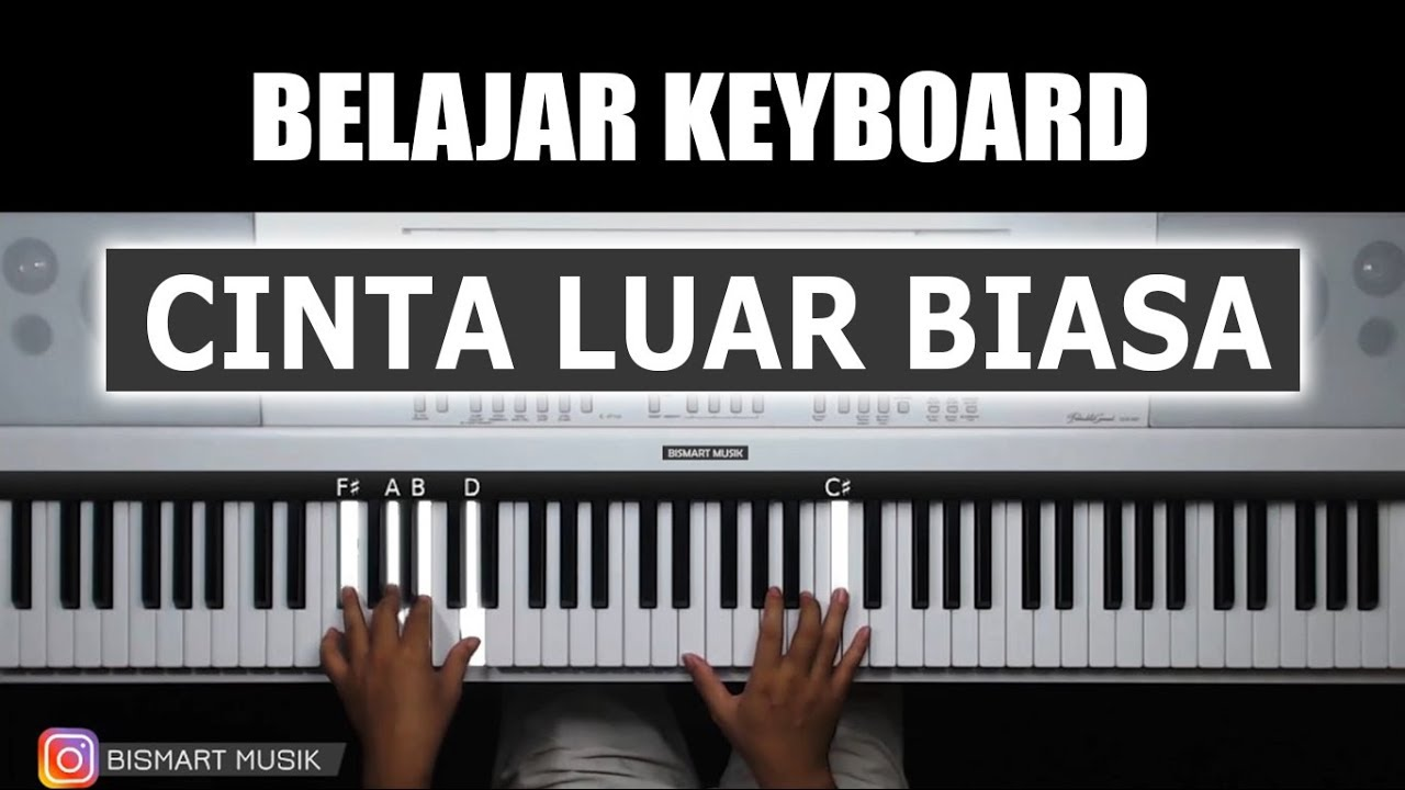Cinta Luar Biasa Tutorial Mengiringi Keyboard Belajar Piano Keyboard Youtube
