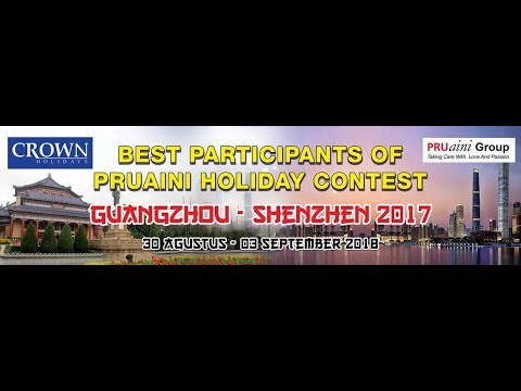 BEST PARTICIPANTS OF PRUAINI HOLIDAY CONTEST GUANZHOU - SHENZHEN 2017