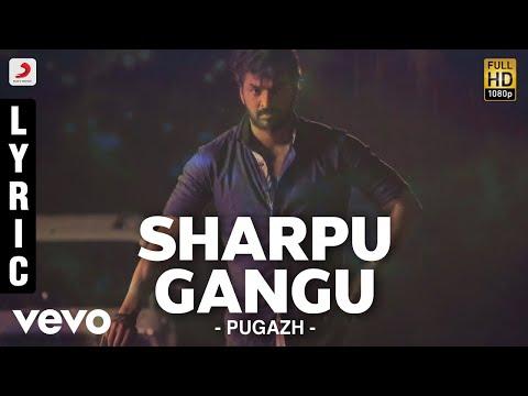 Sharpu Gangu Song Lyrics From Pugazh