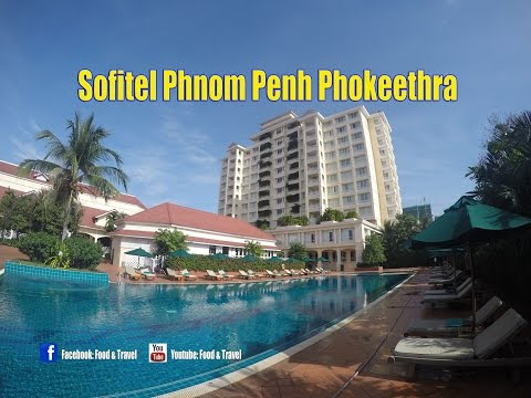 Sofitel Phnom Penh Phokeethra   Asian Travel in Phnom Penh, Cambodia   Asean Country Trip Video