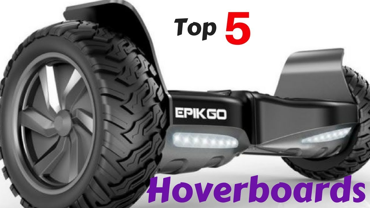 Best Hoverboards 2019 ○TOP 5○Best Hoverboard To Buy On Amazon in 2018 2019   YouTube