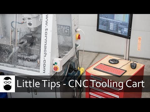 Little Tips - CNC Tooling Cart
