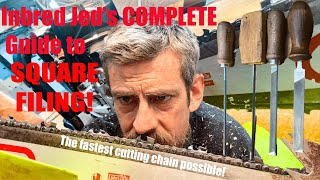 Inbred Jed's COMPLETE Guİde to Square Filing! How to sharpen the sharpest chainsaw chain by hand