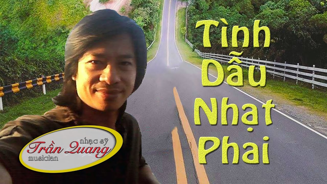 Tình dẫu nhạt phai - Trần Quang   Video cảnh đẹp thiên nhiên thế giới