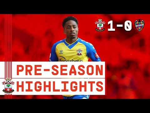 HIGHLIGHTS: Southampton 1-0 Levante UD | Pre-Season Friendly