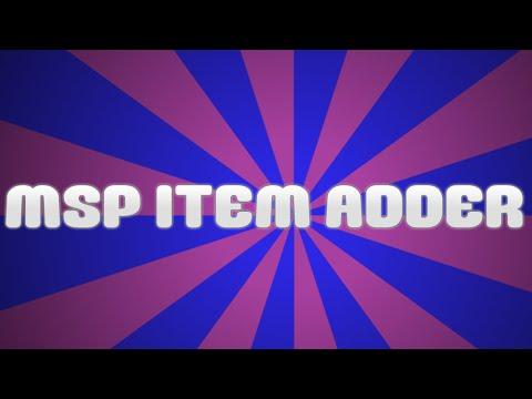 MSP Item Adder (NO DOWNLOADS OR SURVEYS)