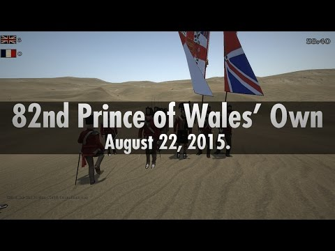 82nd Prince of Wales' Own - Line Battle - 22/08/15